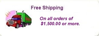 Free Shipping order of $1,500.00 or more.
